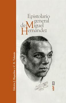 Epistolario general de Miguel Hernández, 2019