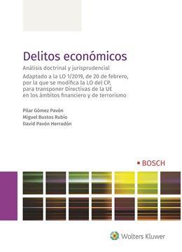 """Delitos económicos, 2019 """"Análisis doctrinal y jurisprudencial"""""""