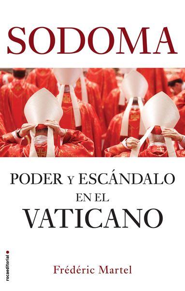 """Sodoma """"Poder y escándalo en el Vaticano"""""""