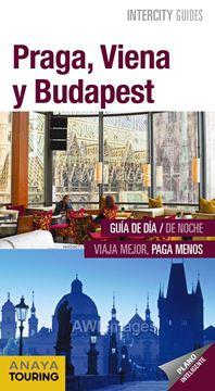 Praga, Viena y Budapest Intercity Guides 2019