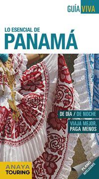 """Panamá, 2019 """"Lo esencial de """""""