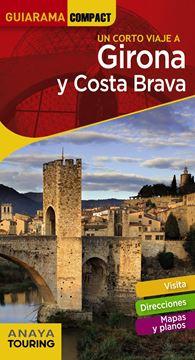 Un corto viaje a Girona y Costa Brava 2018