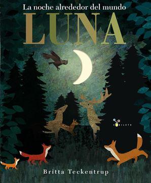 """Luna """"La noche alrededor del mundo"""""""