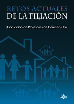 """Retos actuales de la filiación """"XX Jornadas de la Asociación de Profesores de Derecho Civil"""""""