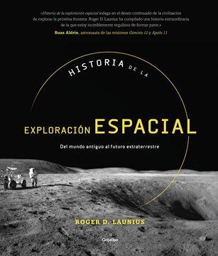 """Historia de la exploración espacial, 2019 """"Del mundo antiguo al futuro extraterrestre"""""""
