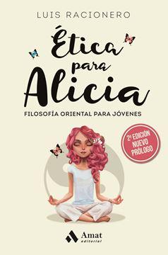 """Ética para Alicia """"Filosofía oriental para jóvenes"""""""