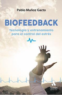 """Biofeedback """"Herramientas y soluciones para controlar el estrés"""""""