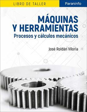 Máquinas y herramientas. Procesos y cálculos mecánicos, 2019