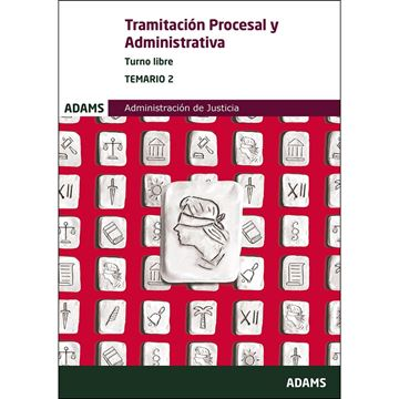 Imagen de Temario 2 Tramitación Procesal y Administrativa, Administración de Justicia  turno libre, 2019