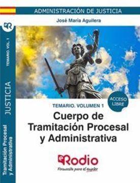 Imagen de Temario Volumen 1 Cuerpo de Tramitacion Procesal y Administrativa de la Administracion de Justicia 2019