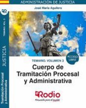Imagen de Temario Volumen 3 Cuerpo de Tramitacion Procesal y Administrativa de la Administracion de Justicia, 2019