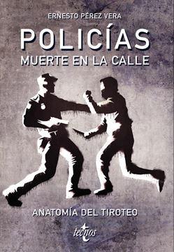 """Policias: muerte en la calle """"Anatomía del tiroteo"""""""