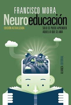 """Neuroeducación """"Solo se puede aprender aquello que se ama"""""""