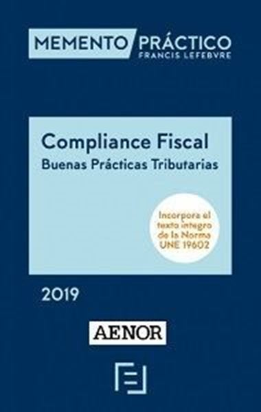 Imagen de Memento Compliance Fiscal. Buenas Prácticas Tributarias, 2019