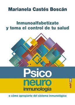 """Psiconeuroinmunología """"Inmunoalfabetízate y toma el control de tu salud"""""""