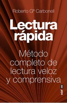 """Lectura Rápida """"Método completo de lectura veloz y comprensiva"""""""