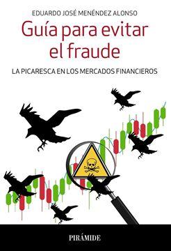 """Guía para evitar el fraude """"La picaresca en los mercados financieros"""""""
