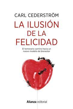 La ilusión de la felicidad