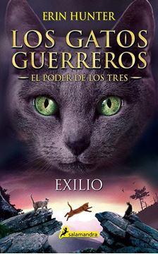 """Exilio """"Los gatos guerreros - El poder de los tres III"""""""