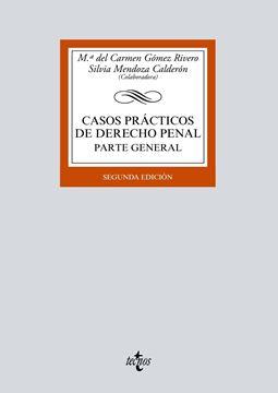 """Casos prácticos de Derecho penal, 2ª Ed, 2019 """"Parte General"""""""