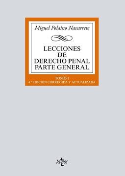 """Lecciones de Derecho penal Parte general, 4ª ed, 2019 """"Tomo I"""""""