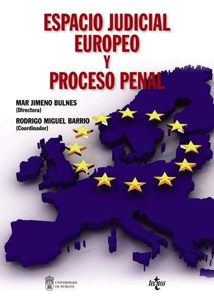 Espacio judicial europeo y proceso penal, 2019