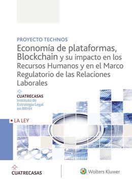 """Economía de plataformas, blockchain y su impacto en los recursos humanos y en el Marco Regulatorio de la """"Relaciones Laborales"""""""