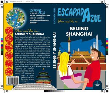 Beijing y Shanghái Escapada Azul, 2019