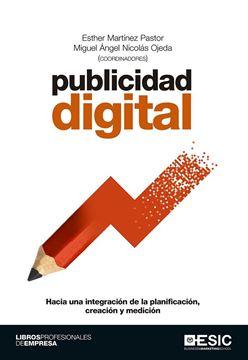 """Publicidad digital """"Hacia una integración de la planificación, creación y medición"""""""