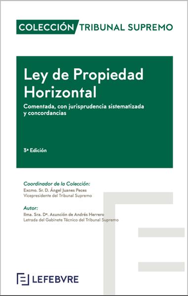 """Imagen de Ley de Propiedad Horizontal Comentada 3ª ed, 2019 """"Colección Tribunal Supremo"""""""