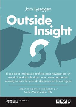 "Outside Insight, 2019 ""El uso de la inteligencia artificial para navegar por un mundo inundado"""