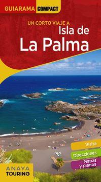 """Isla de La Palma """"Un corto viaje a """""""