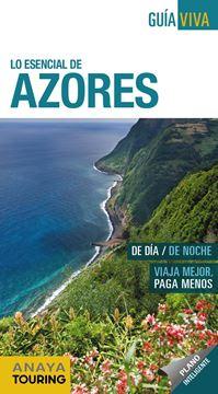"""Azores 2019 """"Lo esensial de """""""