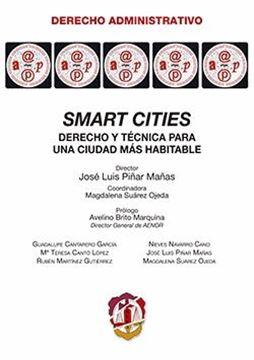 """Smart cities """"Derecho y técnica para una ciudad más habitable"""""""
