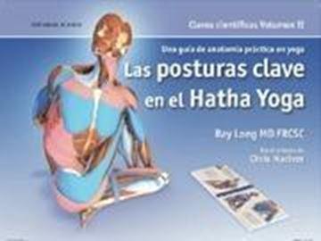 """Posturas clave en el hatha yoga, Las """"Una guía de anatomía práctica en yoga"""""""