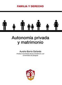 Autonomía privada y matrimonio