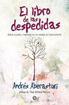 """Libro de las despedidas, El """"Edición revisada y completada con Las soledades de Carancanfunfa"""""""