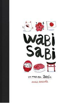 """Wabi sabi """"Un mes en Japón"""""""