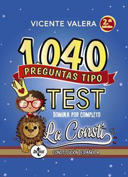 """1040 preguntas tipo test La Consti, 2ª Ed, 2019 """"Domina por Completo la Constitución Española"""""""
