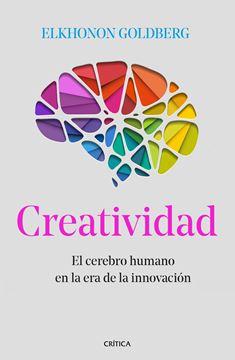 """Creatividad """"El cerebro humano en la era de la innovación"""""""