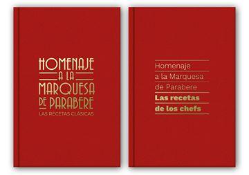 """Homenaje a la Marquesa de Parabere """"Las recetas de los chefs/Las recetas clásicas"""""""