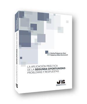 Aplicación práctica de la segunda oportunidad: problemas y respuestas, La, 2019