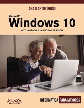 """Windows 10 """"Actualizado a la última versión. Informática para mayores"""""""