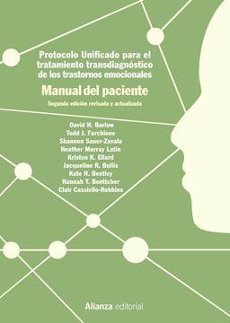 """Protocolo unificado para el tratamiento transdiagnóstico de los trastornos emocionales """"Manual del paciente, 2ª ed, 2019"""""""