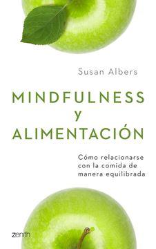 """Mindfulness y alimentación """"Cómo relacionarse con la comida de manera equilibrada"""""""