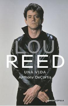 """Lou Reed """"Una vida"""""""