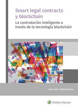 "Smart legal contracts y blockchain, 2019 ""La contratación inteligente a través de la tecnología blockchain"""
