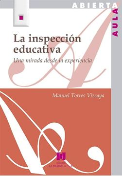 """Inspección educativa, La """"Una mirada desde la experiencia"""""""