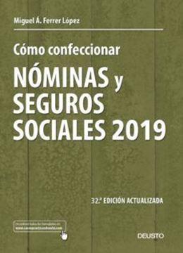 """Imagen de Cómo confeccionar nóminas y seguros sociales 2019 """"32 ª Edición actualizada"""""""