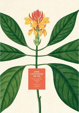 "José Celestino Mutis. ""Una expedición botánica"""